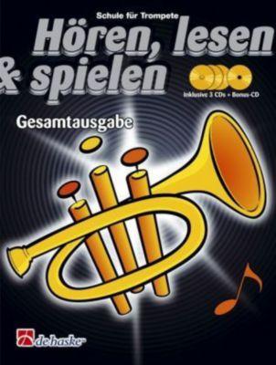 Hören, lesen & spielen, Schule für Trompete in B, Gesamtausgabe, m. 4 Audio-CDs, Tijmen Botma, Jaap Kastelein