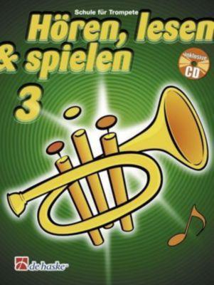 Hören, lesen & spielen, Schule für Trompete in B, m. Audio-CD, Tijmen Botma, Jaap Kastelein