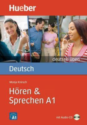 Hören & Sprechen A1, m. Audio-CD, Monja Knirsch