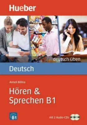 Hören & Sprechen B1, m. 2 Audio-CDs, Anneli Billina