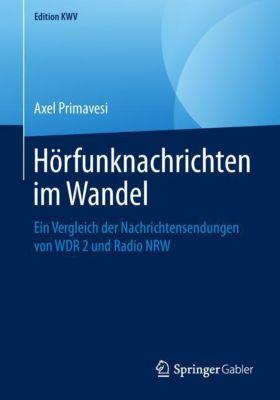 Hörfunknachrichten im Wandel - Axel Primavesi pdf epub