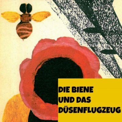 Hörspiel Raritäten von Sándor Ferenczy: Die Biene und das Düsenflugzeug