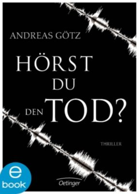Hörst du den Tod?, Andreas Götz