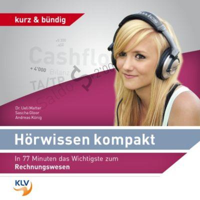 Hörwissen Kompakt - In 77 Minuten das Wichtigste zum Rechnungswesen