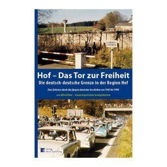 Hof- Das Tor zur Freiheit - Alfred Eiber |