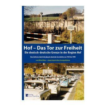 Hof- Das Tor zur Freiheit, Alfred Eiber