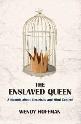 Hoffman, W: Enslaved Queen, Wendy Hoffman