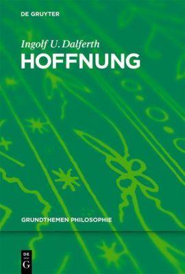 Hoffnung, Ingolf U. Dalferth