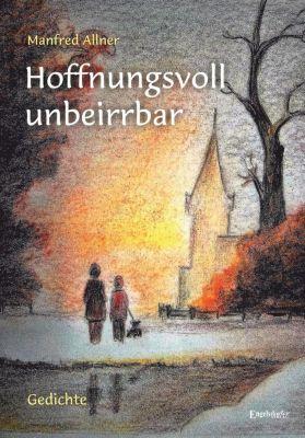Hoffnungsvoll unbeirrbar - Manfred Allner  