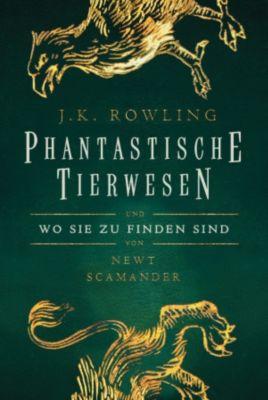 Hogwarts-Schulbücher: Phantastische Tierwesen und wo sie zu finden sind, J.K. Rowling, Newt Scamander