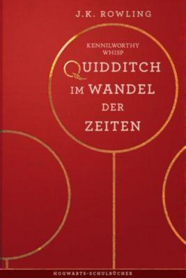 Hogwarts Schulbücher: Quidditch im Wandel der Zeiten, J.K. Rowling