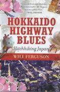 Hokkaido Highway Blues, Will Ferguson