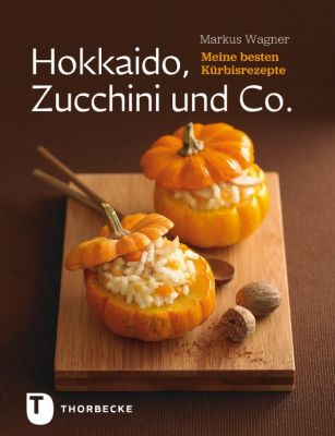hokkaido zucchini und co ebook jetzt bei. Black Bedroom Furniture Sets. Home Design Ideas