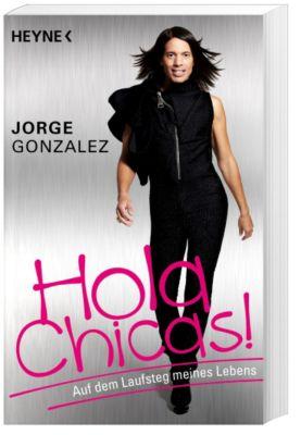 Hola Chicas!, Jorge Gonzalez