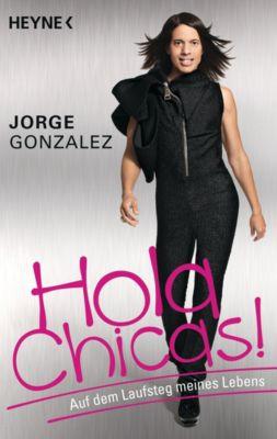 Hola Chicas!, Jorge González