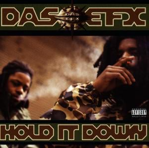 Hold It Down, Das Efx