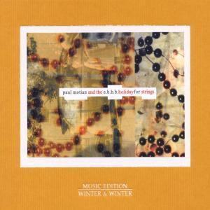 Holiday For Strings, Paul & The E.B.B.B. Motian