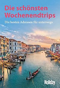 Holiday Reisebuch: Die schönsten Wochenendtrips - Produktdetailbild 1