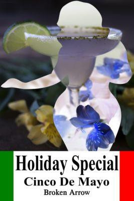 Holiday Special: Holiday Special: Cinco De Mayo, Broken Arrow