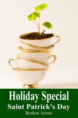 Holiday Special: Holiday Special: Saint Patrick's Day, Broken Arrow