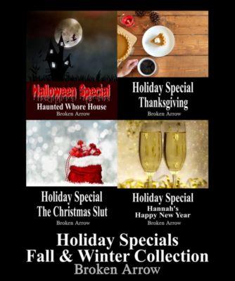 Holiday Special: Holiday Specials Fall & Winter Collection, Broken Arrow