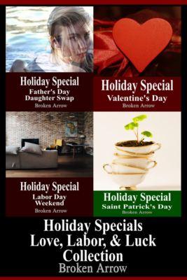 Holiday Special: Holiday Specials: Love, Labor, & Luck Collection, Broken Arrow