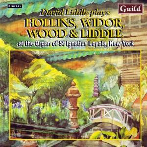 Hollins/Widor/Wood Orgelwerke, David Liddle