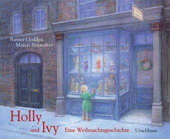 Holly und Ivy, Rumer Godden, Maren Briswalter