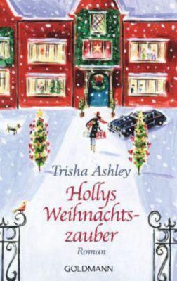 Hollys Weihnachtszauber, Trisha Ashley