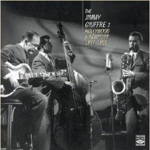 Hollywood & Newport 1957-58, Jimmy 3 Giuffre