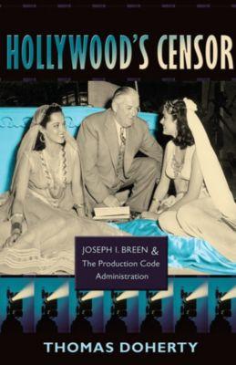 Hollywood's Censor, Thomas Doherty
