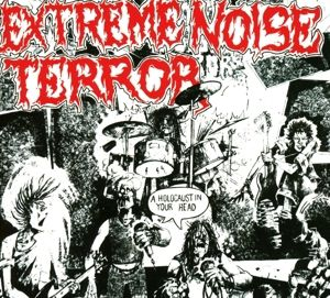 Holocaust In Your Head, Extreme Noise Terror