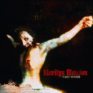 Holy Wood (In The Shadow Of The Valley Of Death), Marilyn Manson