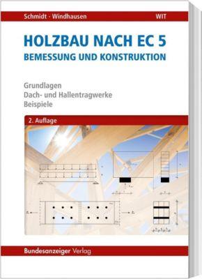 Holzbau nach EC 5, Peter Schmidt