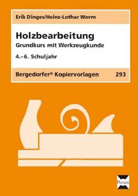 Holzbearbeitung, Erik Dinges, Heinz-Lothar Worm