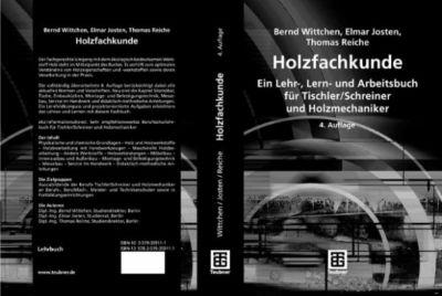 Holzfachkunde, Thomas Reiche, Elmar Josten, Bernd Wittchen