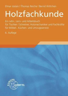 Holzfachkunde, Elmar Josten, Thomas Reiche, Bernd Wittchen