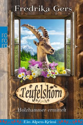 Holzhammer ermittelt Band 2: Teufelshorn, Fredrika Gers