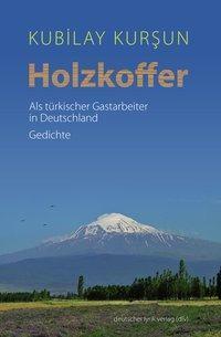 Holzkoffer - Kubilay Kursun |