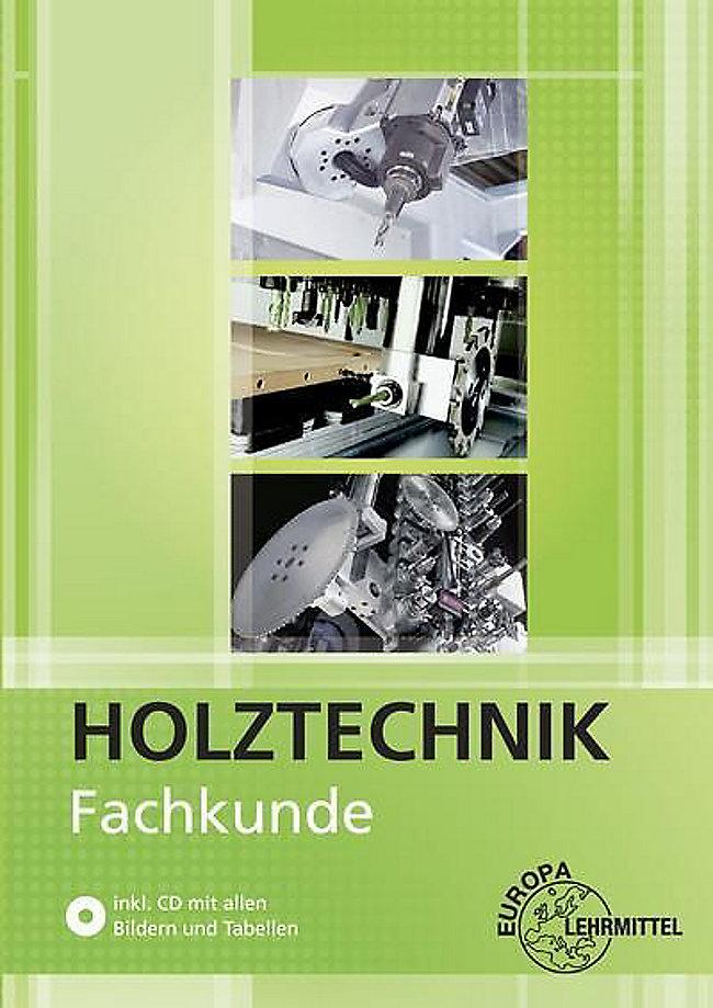 b33be5252a0c2d Holztechnik  Fachkunde Holztechnik