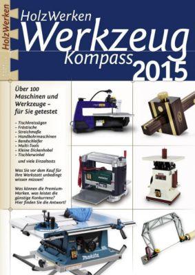 HolzWerken Werkzeug Kompass 2015 -  pdf epub