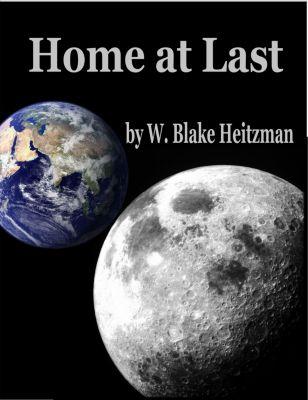 Home At Last, W. Blake Heitzman