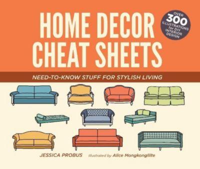 Home Decor Cheat Sheets, Jessica Probus