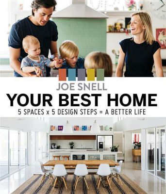 Home Design for a Better Life, Joe Snell