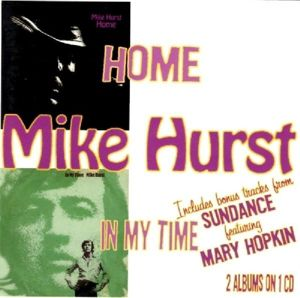 Home/In My Time, Mike Hurst