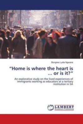 Home is where the heart is ... or is it?, Bongiwe Lydia Ngwane