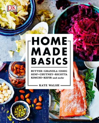 Home made basics - Kate Walsh |