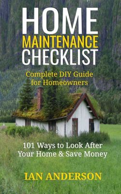 Home Maintenance Checklist, Ian Anderson