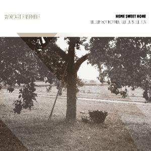 Home Sweet Home-Lieder Vom Kommen,Gehen Und Ble, Worart Ensemble