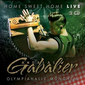 Home Sweet Home! Live aus der Olympiahalle München, Andreas Gabalier